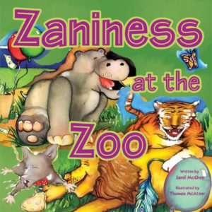 Zaniness at the Zoo by Jamil McGhee