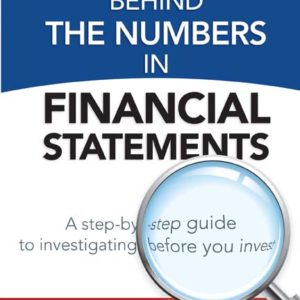 The Truth Behind the Numbers in Financial Statements: A Step-by-Step Guide to Investigating Before You Invest by Jos' D. Roncal