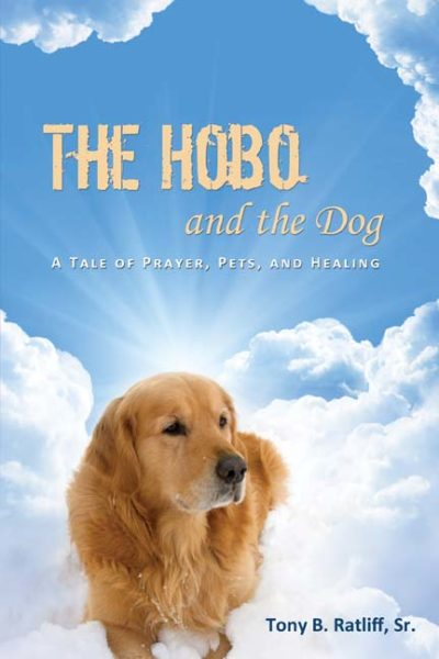 The Hobo and the Dog: A Tale of Prayer