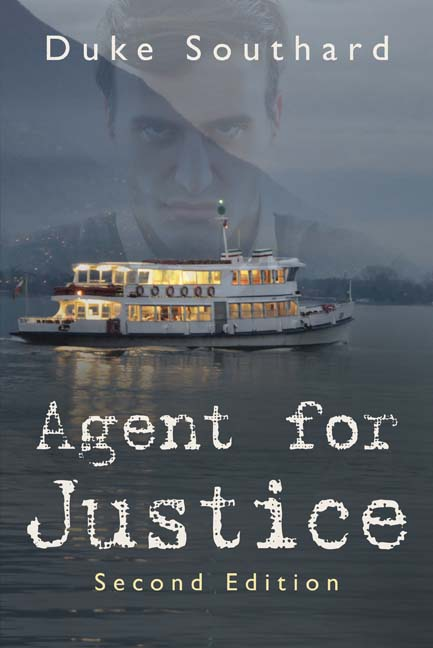 Agent for Justice by Duke Southard